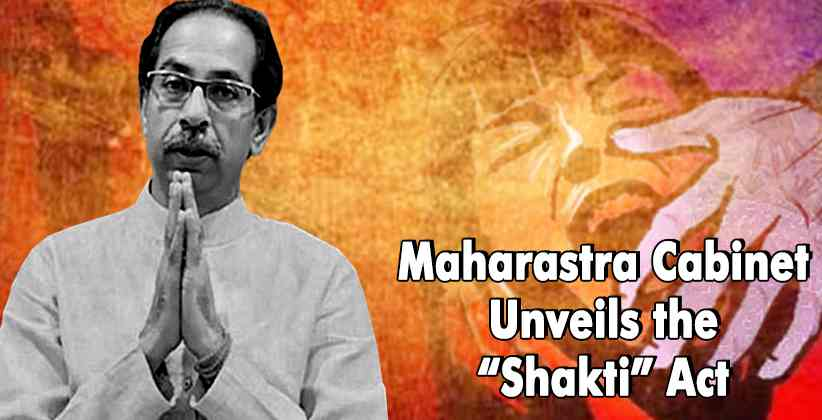 """Maharastra Cabinet Unveils the """"Shakti"""" Act  on 9th December 2020"""