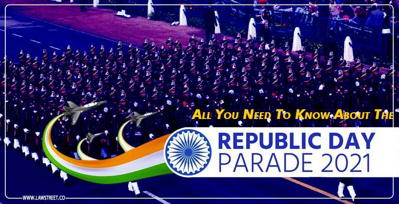 All you need to know about the Republic Day Parade, 2021