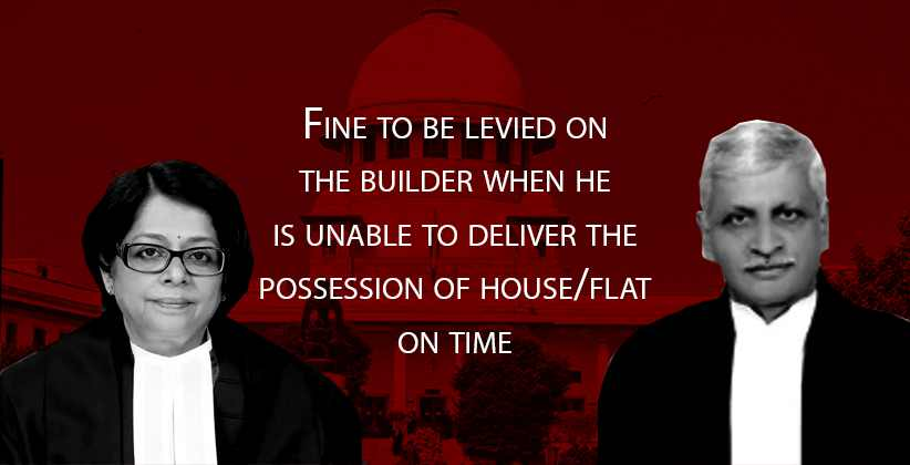 Fine to be levied on the builder when he…