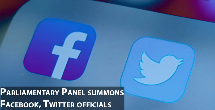 Parliamentary Panel summons Facebook, Twitter…