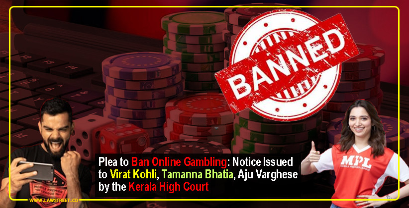 Plea to Ban Online Gambling: Notice Issued to Virat Kohli, Tamanna Bhatia, Aju Varghese by the Kerala High Court