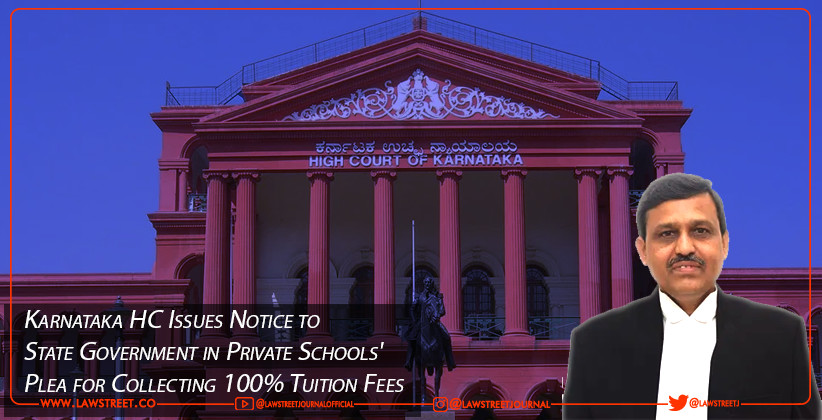 Karnataka HC Issues Notice to State Government in Private Schools' Plea for Collecting 100% Tuition Fees