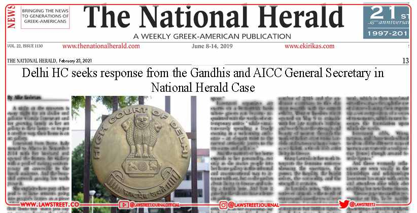 Delhi HC seeks response from the Gandhis…