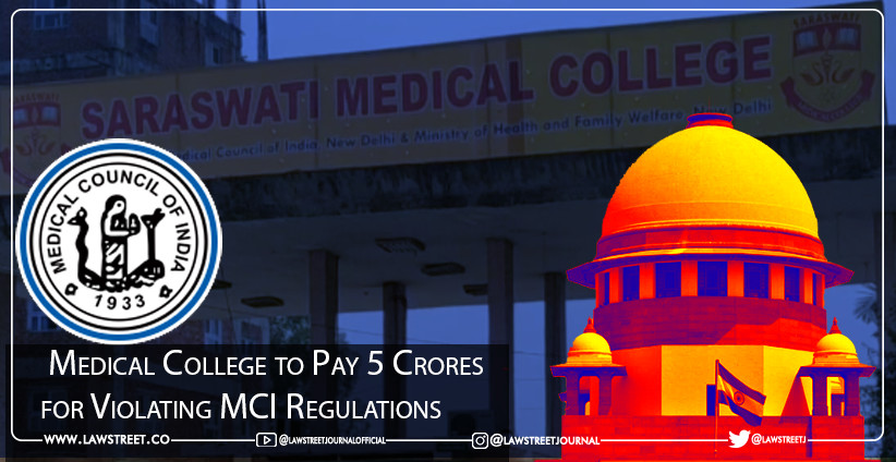 Medical College to Pay 5 Crores for Violating MCI Regulations