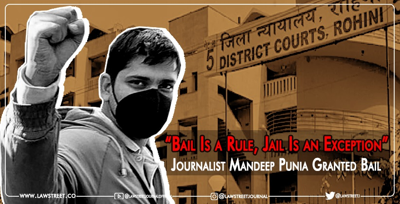 Delhi Court Grants Bail to Journalist Mandeep Punia