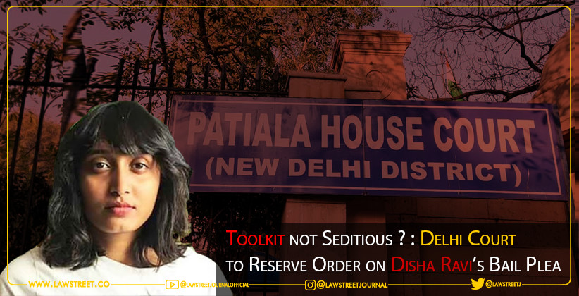 Toolkit not Seditious ? : Delhi Court to Reserve Order on Disha Ravi's Bail Plea