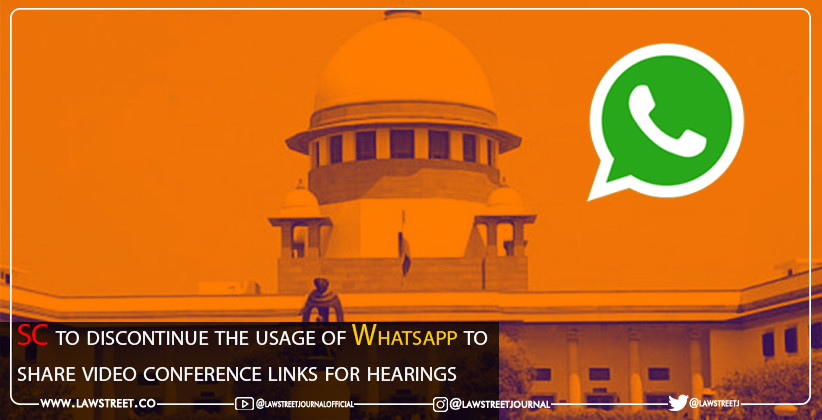 SC to discontinue the usage of Whatsapp to share video conference links for hearings
