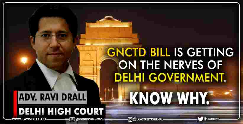 GNCTD Bill is getting on the nerves