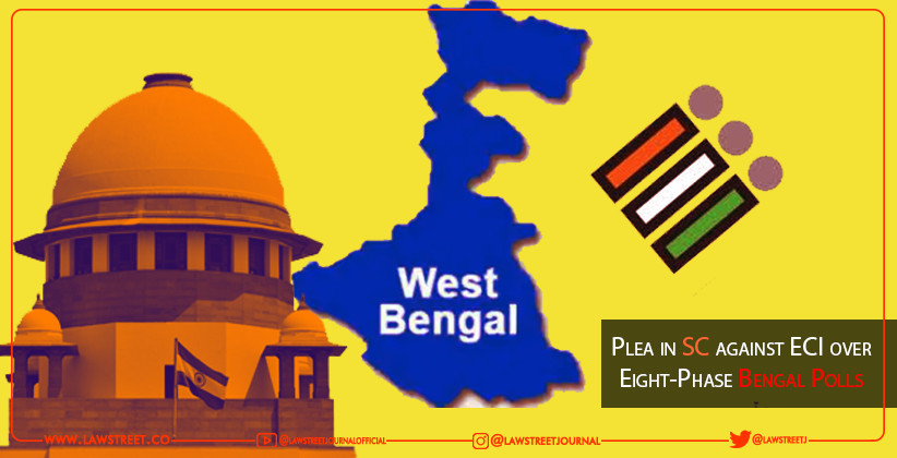 Plea in Supreme Court against ECI over Eight-Phase Bengal Polls