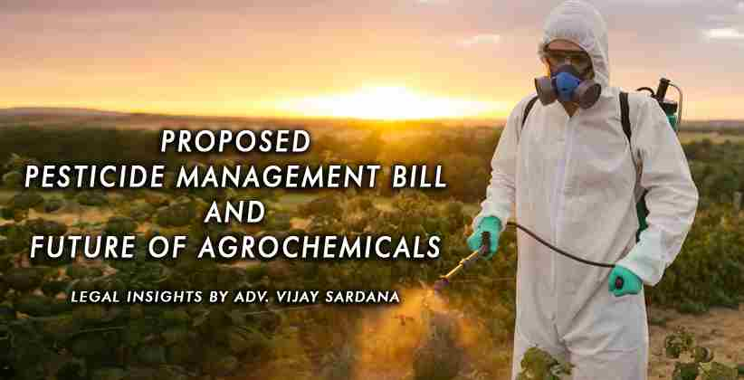 Pesticide Management Bill Future Agrochemicals