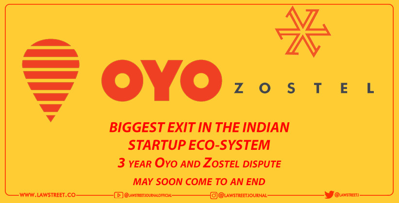 """BIGGEST EXIT IN THE INDIAN STARTUP ECO-SYSTEM"": 3 year Oyo and Zostel dispute may soon come to an end"