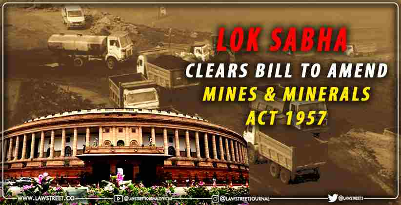 Lok Sabha Mines Minerals Act