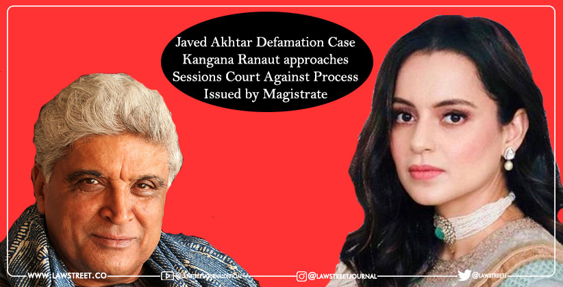 Javed Akhtar Defamation Case: Kangana Ranaut approaches Sessions Court Against Process Issued by Magistrate