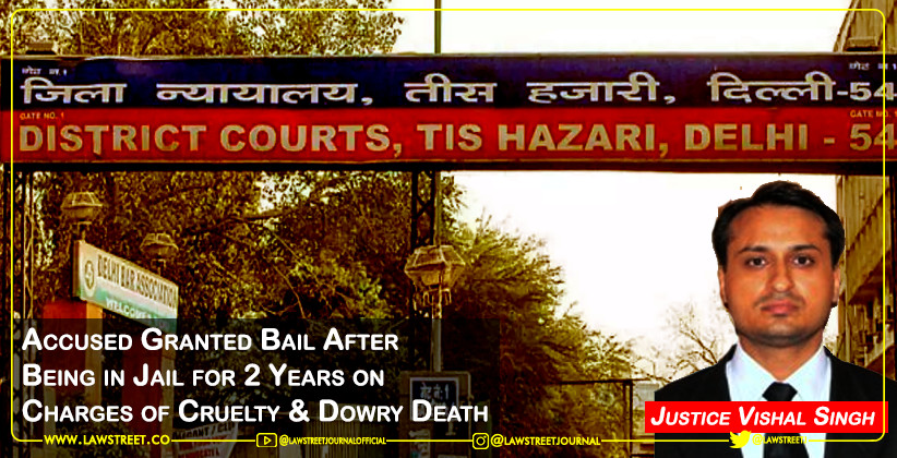 Accused Granted Bail After Being in Jail for 2 Years on Charges of Cruelty & Dowry Death