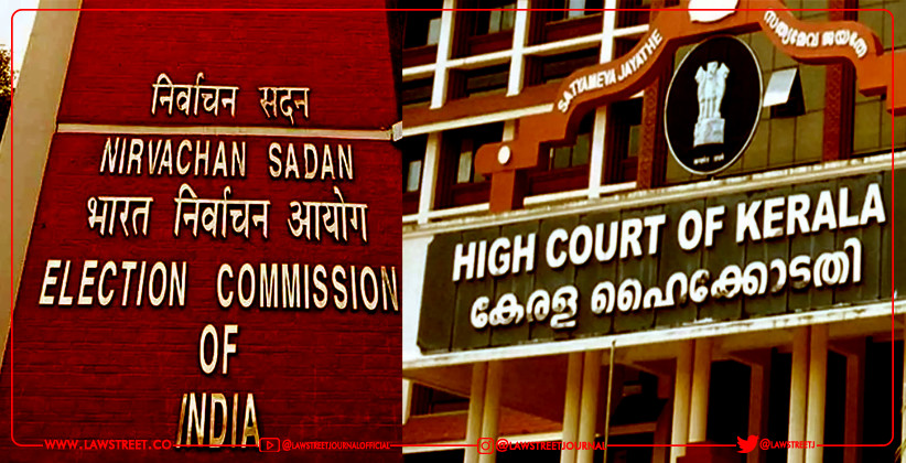 No Judicial Interference in Kerala elections ?, Election Commission says to HC Kerala