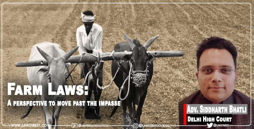 Farm Laws- A perspective to move past the impasse