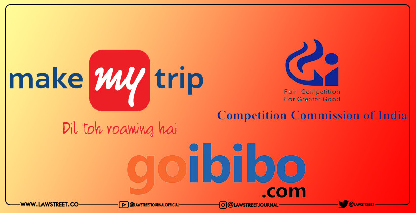 Interim Order Passed by CCI Directing Make My Trip & Go Ibibo to List FabHotels & Treebo on Their Online Portal