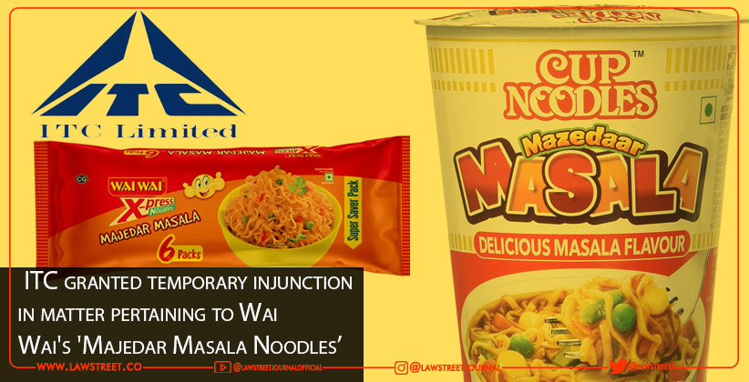 ITC granted temporary injunction in matter pertaining to Wai Wai's 'Majedar Masala Noodles'