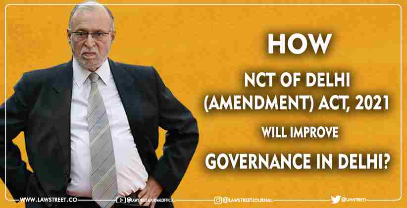 NCT Amendment Act Delhi governance