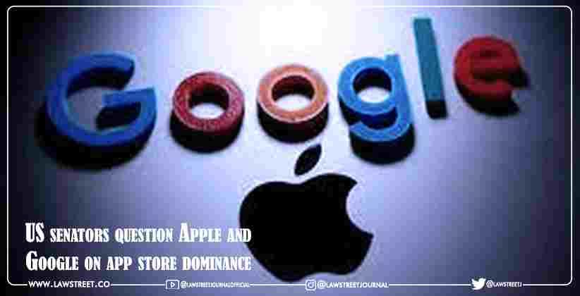 US senators question Apple and Google on app store dominance