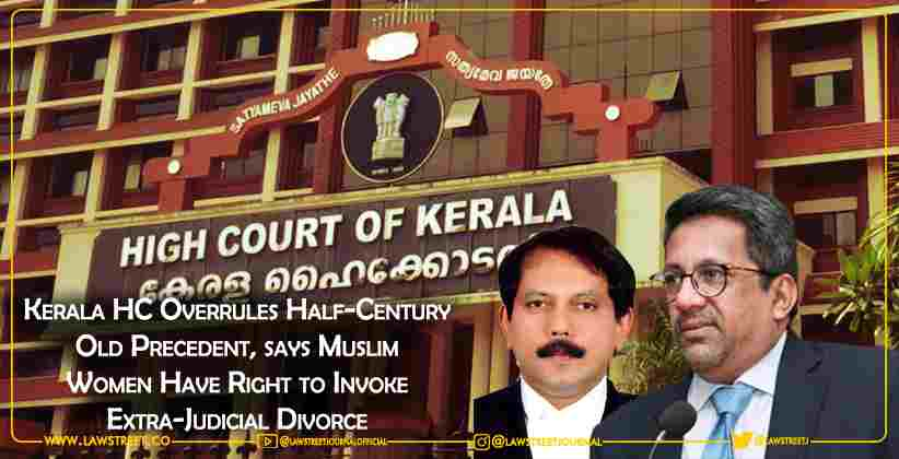 Kerala HC Overrules Half-Century Old Precedent, says Muslim Women Have Right to Invoke Extra-Judicial Divorce