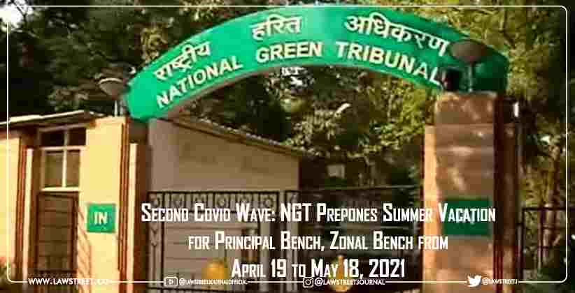 Second Covid Wave: NGT Prepones Summer Vacation for Principal Bench, Zonal Bench from April 19 to May 18, 2021