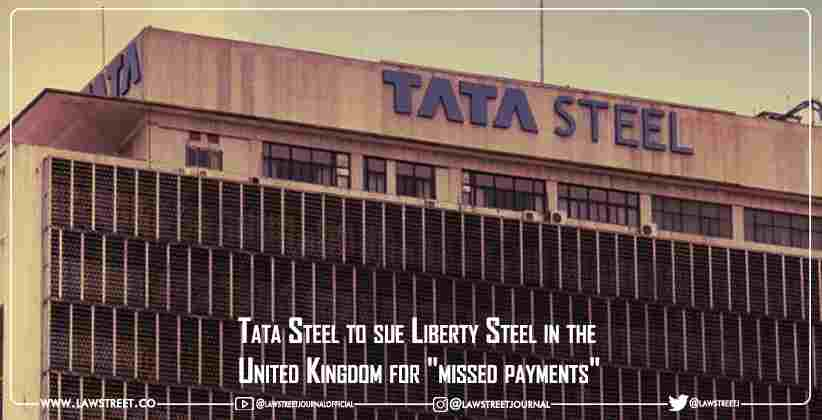 Tata Steel to sue Liberty Steel in the United Kingdom for