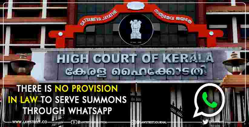 Serve Summons Through WhatsApp Kerala HC