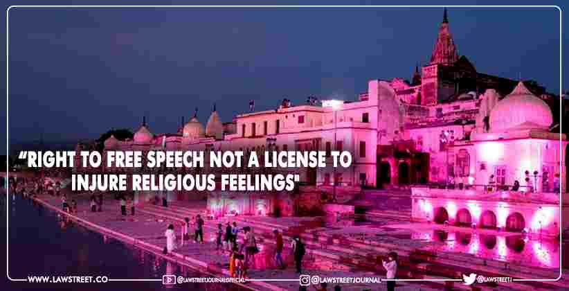 "While Denying Pre-Arrest Bail to PFI Member Accused of Spreading Propaganda Against Ayodhya Ram Temple, Allahabad HC says ""Right to Free Speech Not A License To Injure Religious Feelings"""