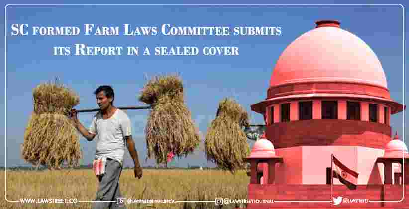 Supreme Court-formed Farm Laws Committee submits its Report in a sealed cover