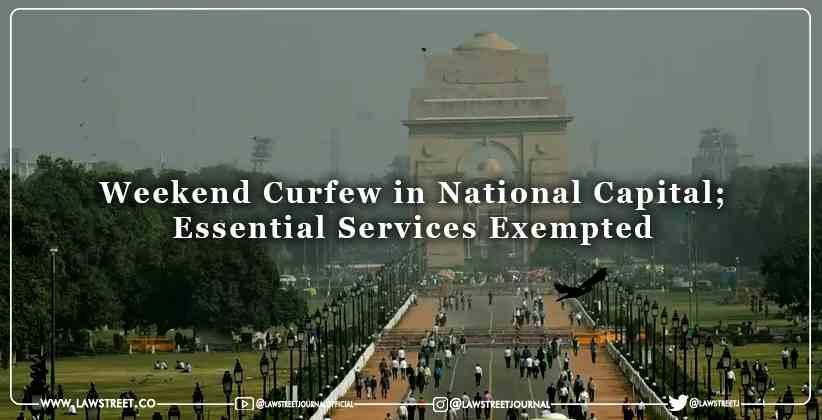 Weekend Curfew National Capital