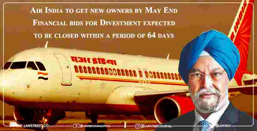 Air India to get new owners by May End: Financial bids for Divestment expected to be closed within a period of 64 days