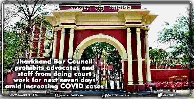 Jharkhand Bar Council Advocates Court Staff
