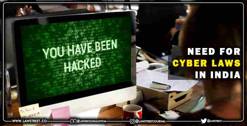 Need for Cyber Laws