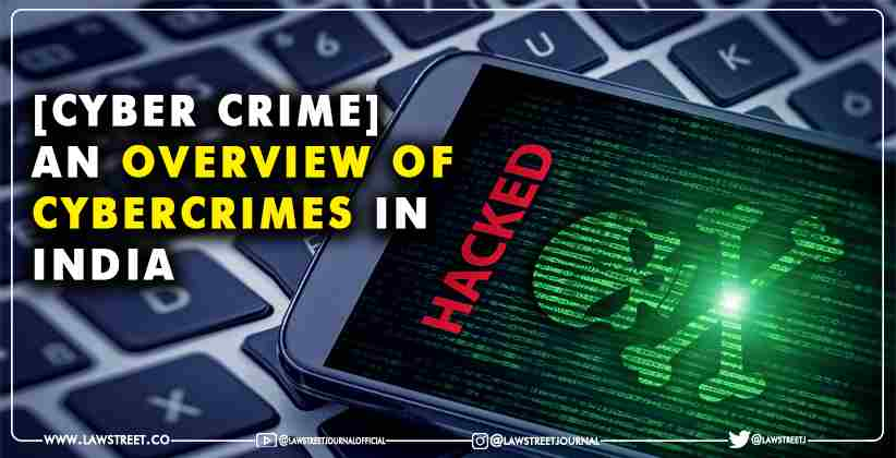 Overview of Cybercrimes
