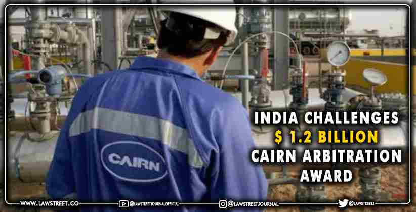 India Challenges Cairn Arbitration Award