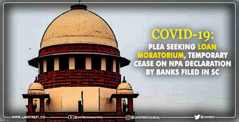 Plea seeking loan moratorium