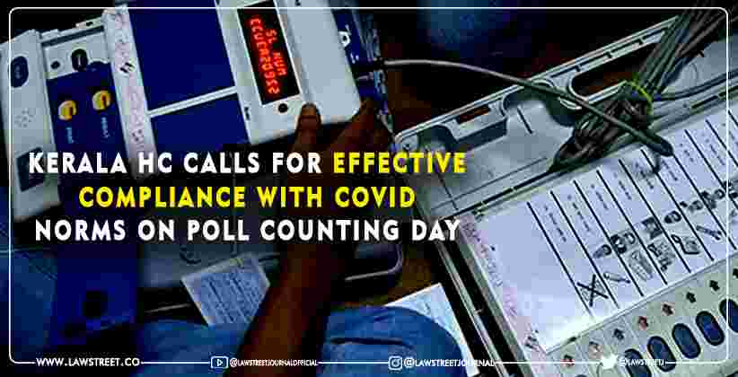 COVID Norms on Poll Counting Day