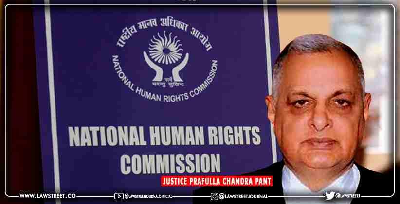Prafulla Chandra Pant National Human Rights Commission