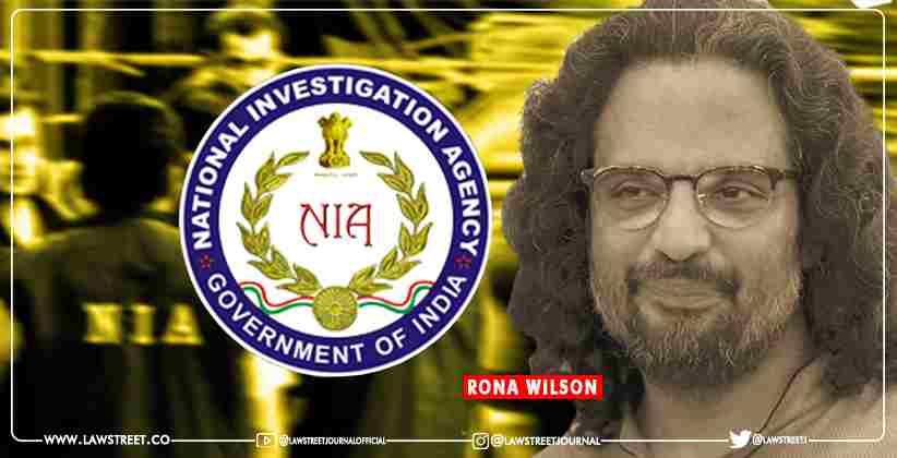 Bhima Koregaon Case Rona Wilson NIA