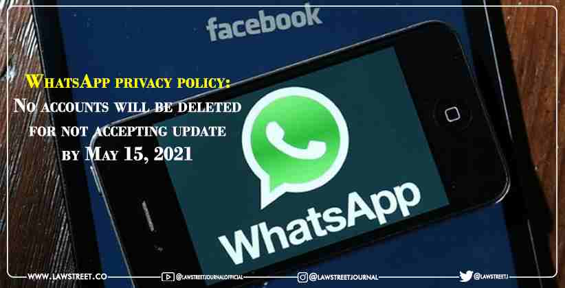 WhatsApp privacy policy: No accounts will…