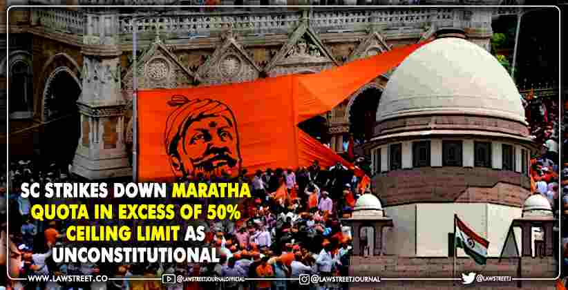 Supreme Court strikes down Maratha quota…