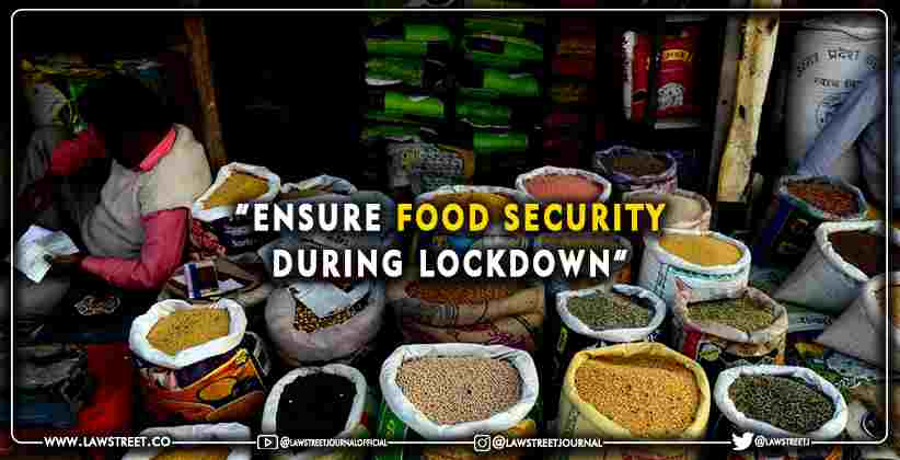 """Ensure food security during lockdown"":…"