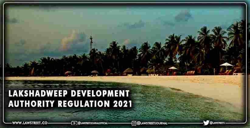 Lakshadweep Development Authority Regulation