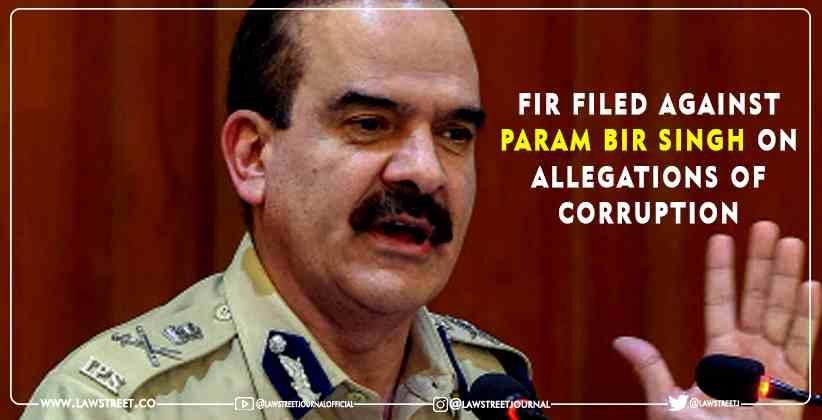 FIR Param Bir Singh corruption