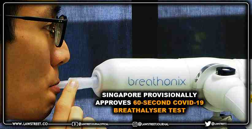 Singapore provisionally approves 60-second COVID-19 breathalyser test
