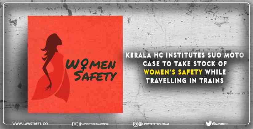 Kerala High Court Women safety