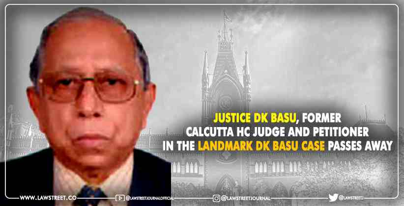 Justice DK Basu, Former Calcutta High Court Judge