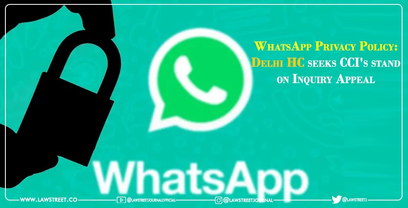 WhatsApp Privacy Policy: Delhi HC seeks…