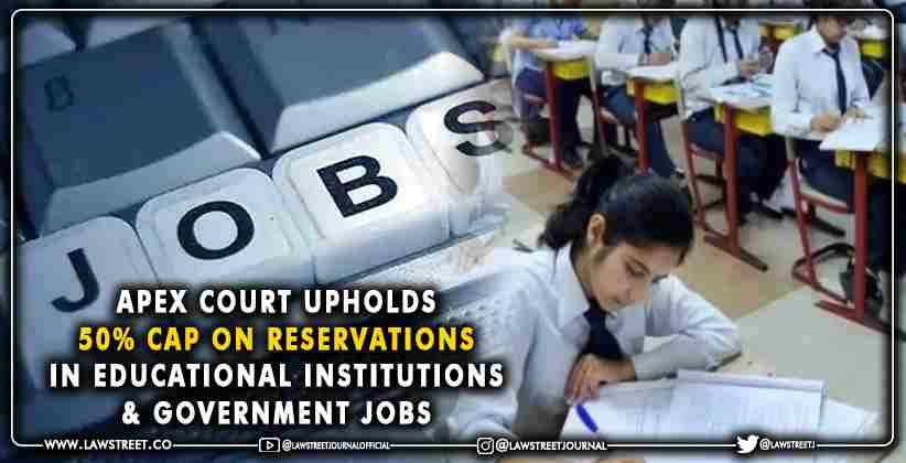 reservations in educational institutions and government jobs